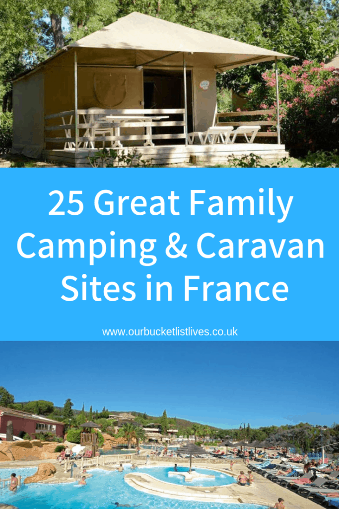 25 Great Family Camping and Caravan Sites in France