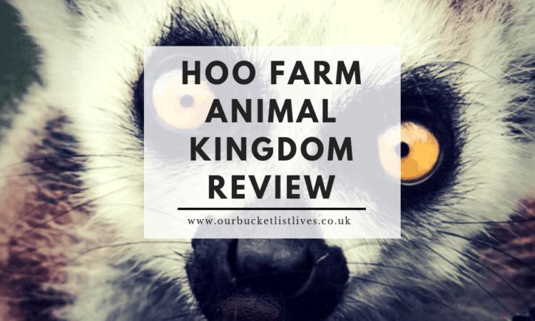 Hoo Farm Animal Kingdom Review