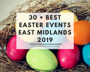30 + Best Easter Events East Midlands 2019