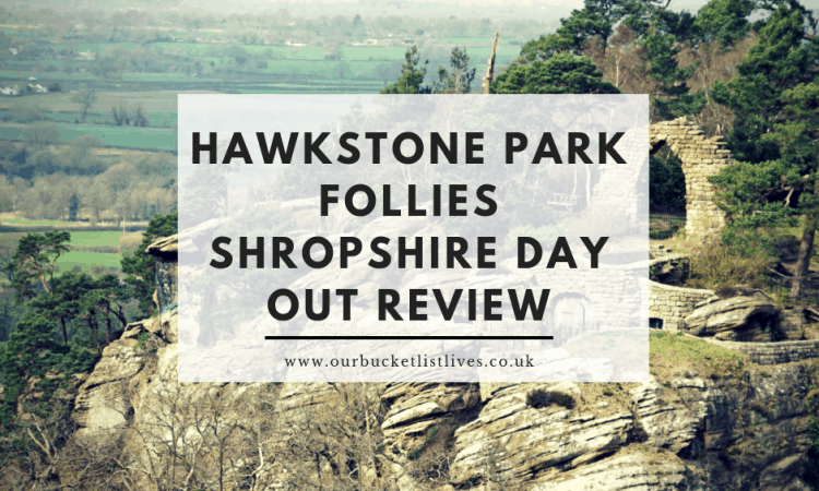 Hawkstone Park Follies Shropshire | Picturesque Day Out Review