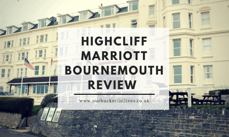 Highcliff Marriott Bournemouth Review | Seaside Hotel by the Beach