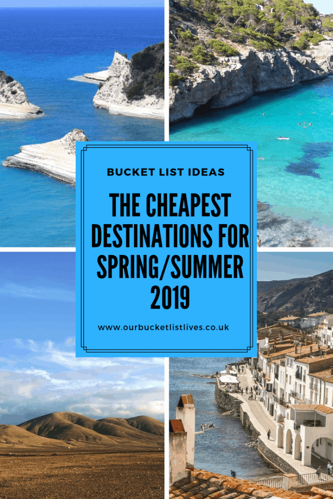 The Cheapest Destinations for Spring/Summer 2019