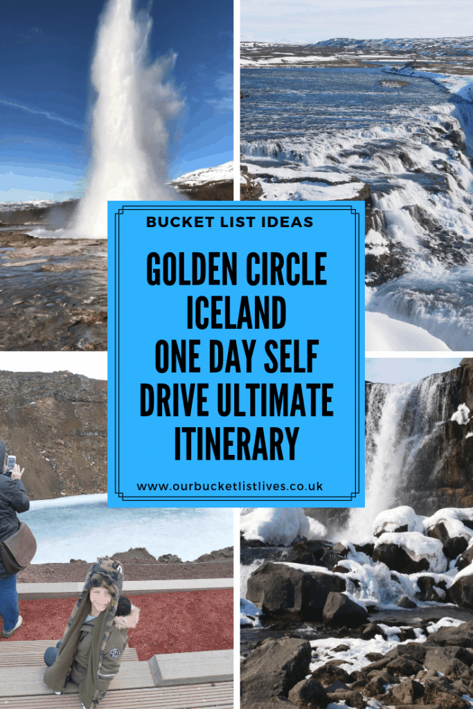 Golden Circle Iceland | One Day Self Drive Ultimate Itinerary