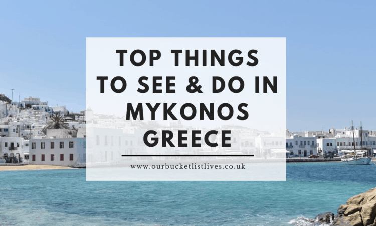 61e5c9651b2 Top Things to See and Do in Mykonos Greece - Our Bucket List Lives