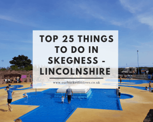 Top 25 Things To Do In Skegness - Lincolnshire Seaside