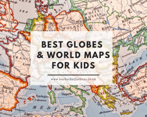 Globes and World Maps For Kids