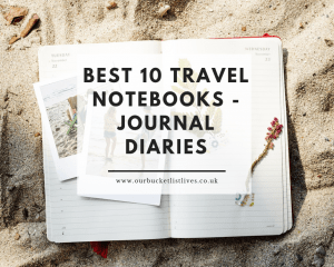 Best 10 Travel Notebooks - Journal - Traveling Diary
