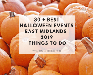 30 + Best Halloween Events East Midlands 2019 | Things to do