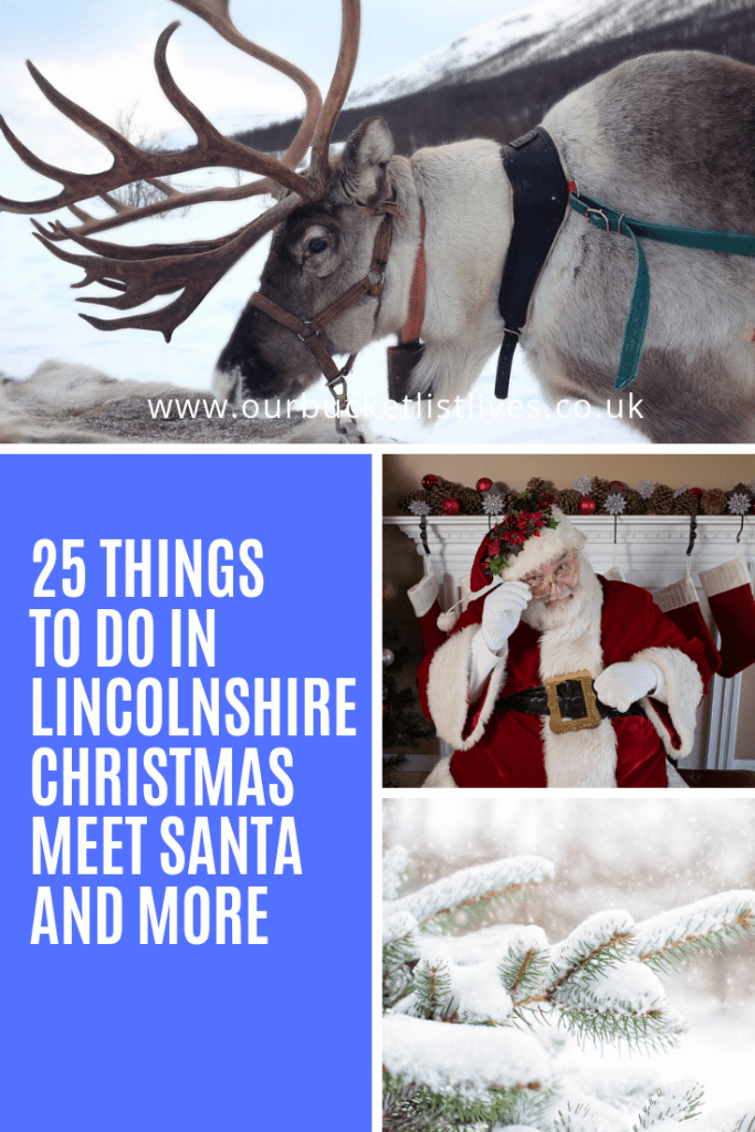 25 + Things to do in Lincolnshire over Christmas - Meet Santa and more