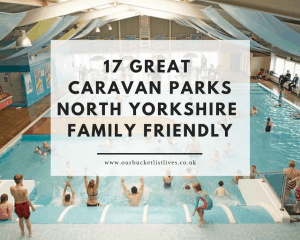 17 Great Caravan Parks in North Yorkshire | Family Friendly