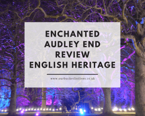 Enchanted Audley End Review | English Heritage Enchanted Events