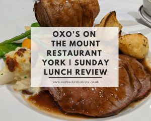 OXO's on the Mount Restaurant York | Sunday Lunch Review