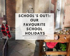 School's Out!: Our favourite school holidays