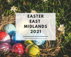 Easter East Midlands