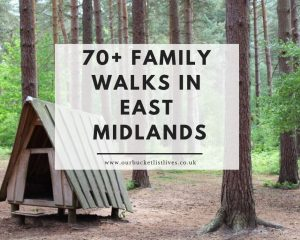 70+ Family Walks in East Midlands