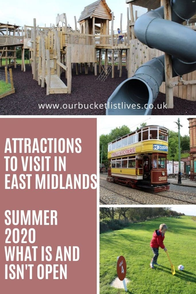Attractions To Visit in East Midlands Summer 2020 – What is and isn't open