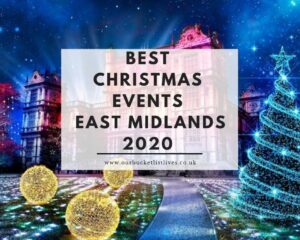 Best Christmas Events East Midlands 2020